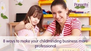 8 ways to make your childminding business more professional