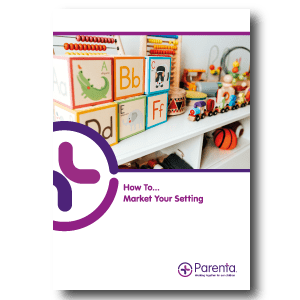 How to Market your Childcare Setting, build your childcare setting online, How to Market your Childcare Setting