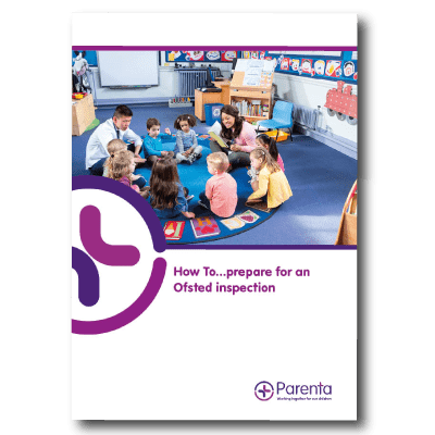 How to Prepare for an Ofsted inspection, Ofsted visit how to, how to deal with an ofsted visit