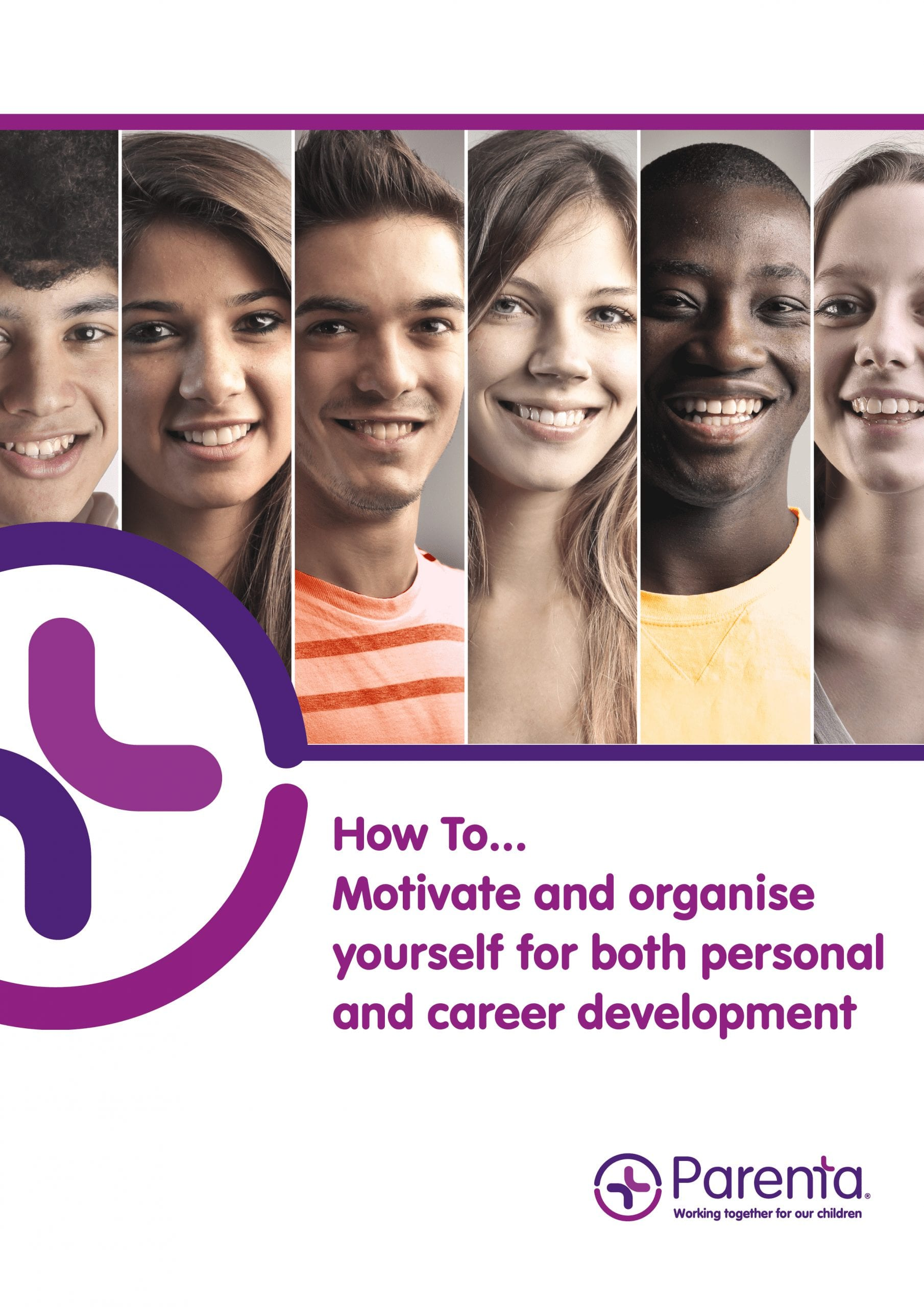 How To Guide… Motivate and organise yourself for both personal and career development